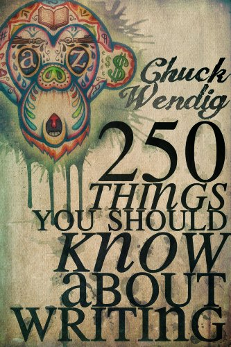 Buchseite und Rezensionen zu '250 Things You Should Know About Writing (English Edition)' von Chuck Wendig