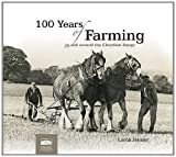 100 Years of Farming: In and Around the Clwydian Range by Lorna Jenner (31-Aug-2011) Paperback