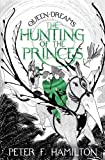 The Hunting of the Princes (The Queen of Dreams)