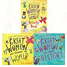 Fantastically great women who series 3 books collection set (made history,changed the world and world activity)