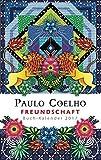 Freundschaft - Buch-Kalender 2017 - Paulo Coelho