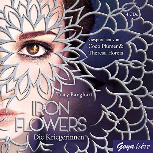 Iron Flowers (2.) die Kriegerinnen Theresa Music Box