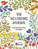 The Wellbeing Journal: Creative Activities to Inspire