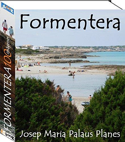 Formentera (100 imágenes) por JOSEP MARIA PALAUS PLANES
