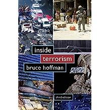 Inside Terrorism (Columbia Studies in Terrorism and Irregular Warfare)