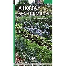 A horta sen químicos (Baía Verde)