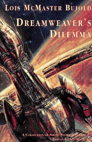 Dreamweaver's Dilemma por Lois Mcmaster Bujold