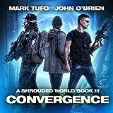 Convergence: A Shrouded World, Book 3