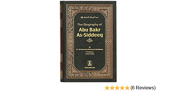 Buy The Biography of ABU BAKR AS-SIDDEEQ Book Online at Low
