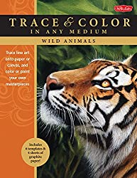 Wild Animals: Trace Line Art Onto Paper Or Canvas, & Color Or Paint Your Own Masterpieces (Trace & Color In Any Medium)
