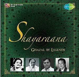 Shayaraana - Ghazals by Great