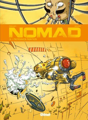 Nomad Cycle 1 T03 : Mémoires mortes par Jean-David Morvan