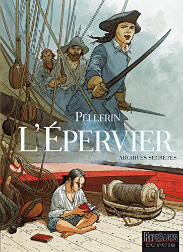 Epervier - Archives secrètes (L') - tome 1 - L'Epervier - Archives secrètes