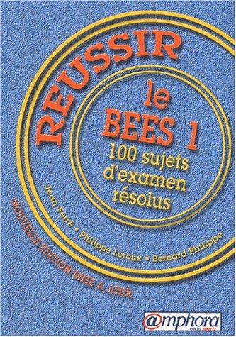 Réussir le B.E.E.S. 1 : 100 sujets d'examen résolus par Bernard Turpin