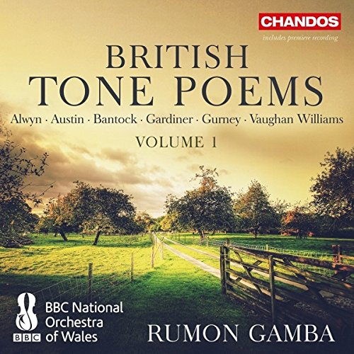 British Tone Poems [BBC National Orchestra of Wales; Rumon Gamba [Chandos: CHAN 10939] Test