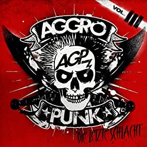 Aggropunk Vol.3 (die Letzte Schlacht)
