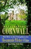 Bezauberndes Cornwall. Schauplätzen der Rosamunde Pilcher-Filme