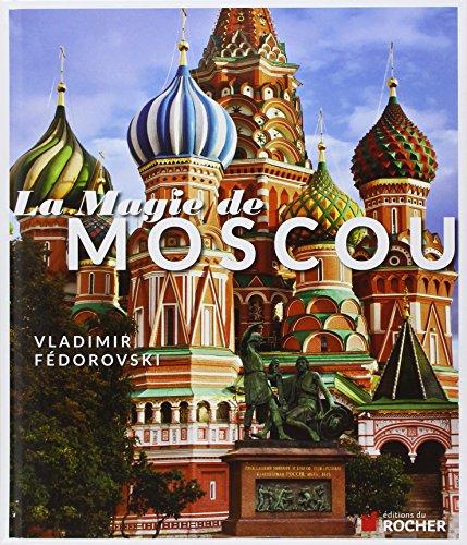 La magie de Moscou par Vladimir Fedorovski