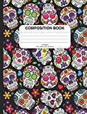 Day of the Dead Sugar Skulls Composition Notebook: Blank Inside (Unruled), 200+ Pages, Perfect for School or Work, as a Sketchbook, Notebook, Diary, or Journal
