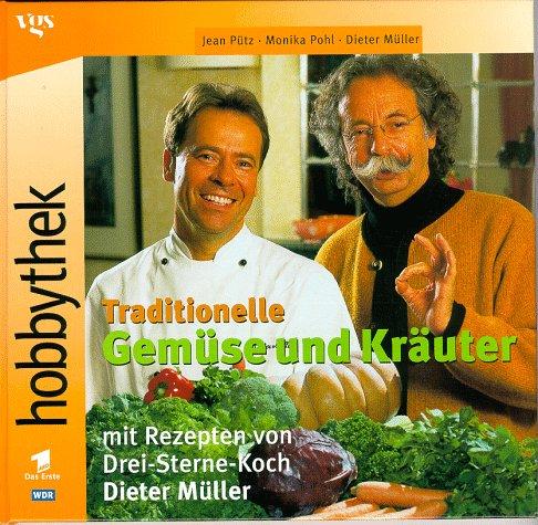 Hobbythek Traditionelle Gemüse und Kräuter - Kräuter-putz