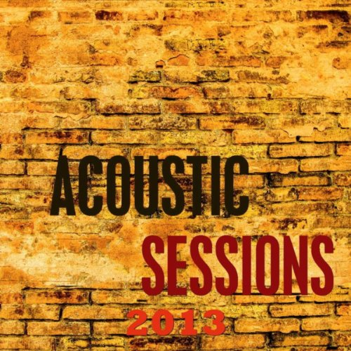 Acoustic Sessions 2013
