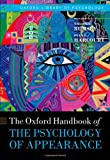 Oxford Handbook of the Psychology of Appearance (Oxford Library of Psychology)