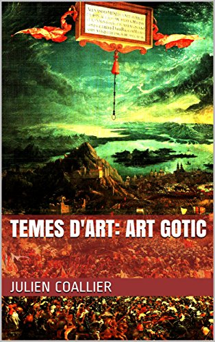 Temes d'Art: Art Gotic (Catalan Edition) por Julien Coallier