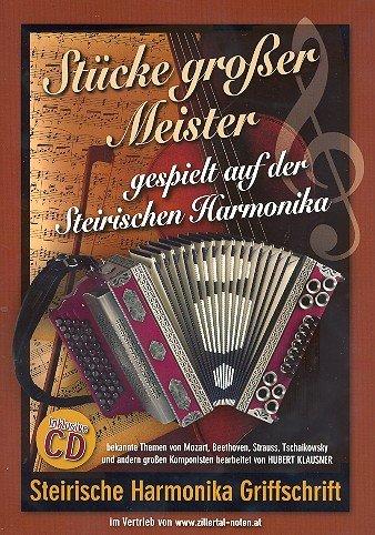 Stücke großer Meister (+CD): für steirische Harmonika (Griffschrift)