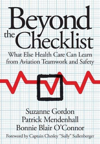 Beyond the Checklist (The Culture and Politics of Health Care Work) por Suzanne Gordon