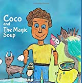 Coco and the Magic Soup by Weston Village Primary School (2016-06-28)