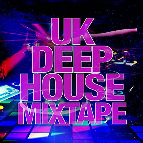 Uk Deep House Mixtape