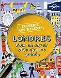 Londres Interdit aux parents - 3ed de Lonely Planet LONELY PLANET (26 mars 2015) Broché - 26/03/2015