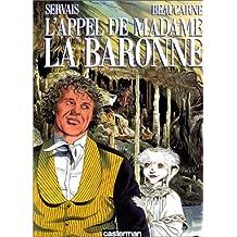 L'appel de Madame la baronne