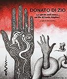 La spirale dell'anima. sul filo di Dante Alighieri. Catalogo della mostra (Firenze, 26 febbaio-30 settembre 2016). Ediz. illustrata