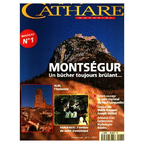 Pays cathare n° 1 / montsegur un bucher toujours brulant.