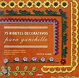 75 Ribetes para Ganchillo