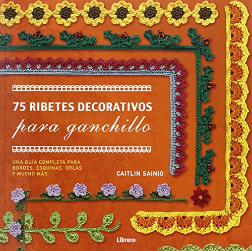 75 ribetes decorativos para ganchillo por CAITLIN SAINIO