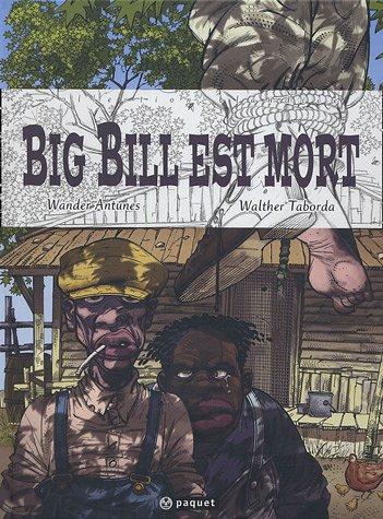 Big Bill est mort
