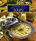 Soups (Cordon Bleu Home Collection)
