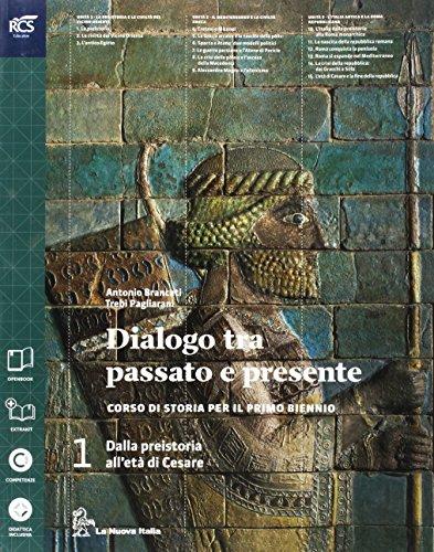 Dialogo fra passato e presente. Con dialogo storia geografia. Per le Scuole superiori. Con espansione online: 1