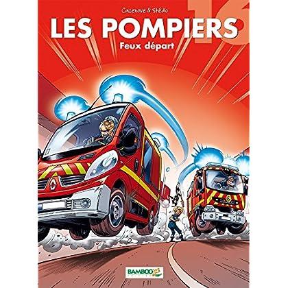 Les Pompiers - tome 16 - Feux départ