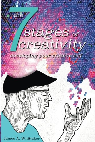 the-7-stages-of-creativity-developing-your-creative-self