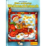 Mein schönstes Weihnachtsbuch Geschichten in Großdruckschrift - Lieder mit Noten , Backen, Basteln und Gedichte