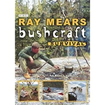 Bushcraft Survival by Ray Mears (2006-04-10)