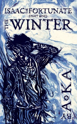 The Winter (Isaac the Fortunate, #1)