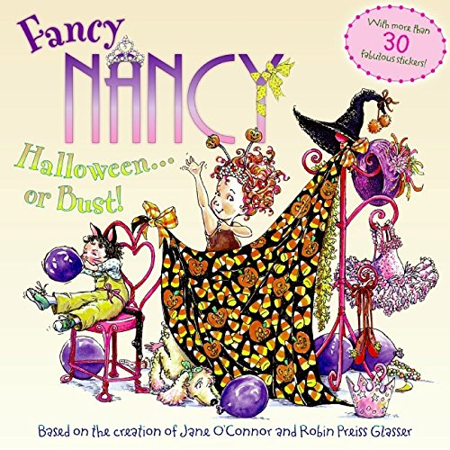 Fancy Nancy: Halloween...or Bust!