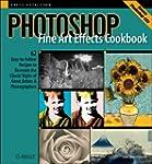 Photoshop Fine Art Effects Cookbook:...