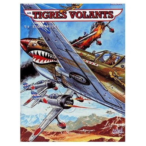 Les Tigres volants, tome 4 : étoile rouge