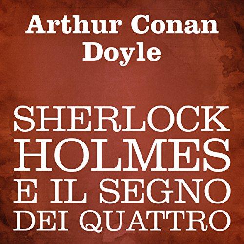 Sherlock Holmes e il segno dei quattro  Audiolibri