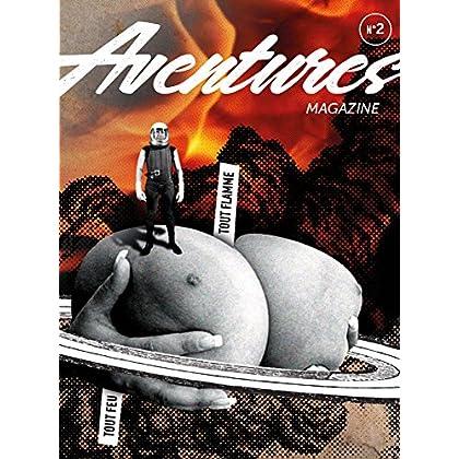 Aventures N°2 - Tout feu tout flamme